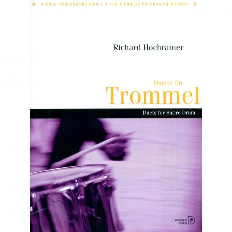 Duette fur Trommler (Duets for Snare Drum) by Richard Hochrainer