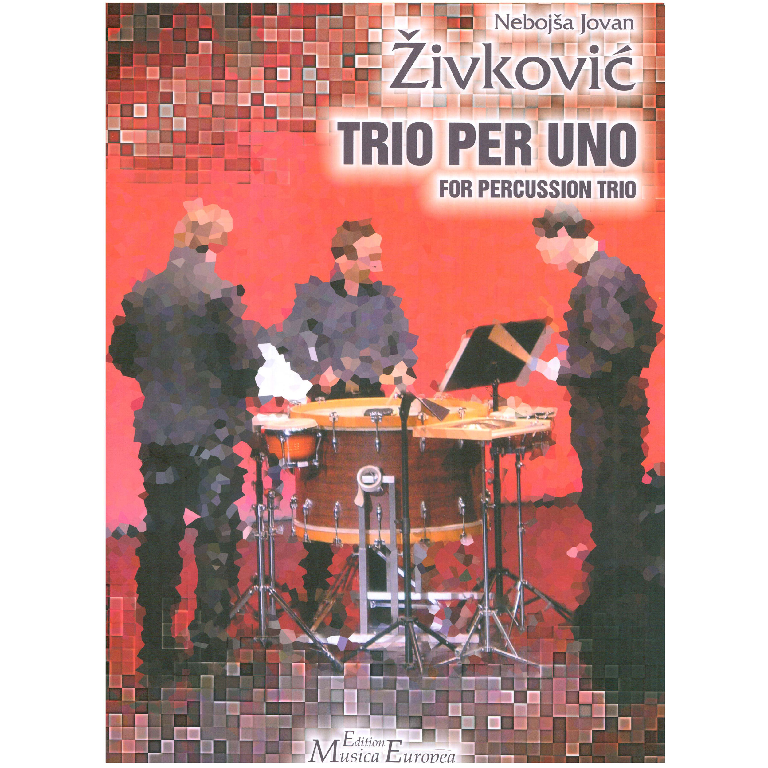 Trio Per Uno by Nebojsa Jovan Zivkovic (Score and Parts)