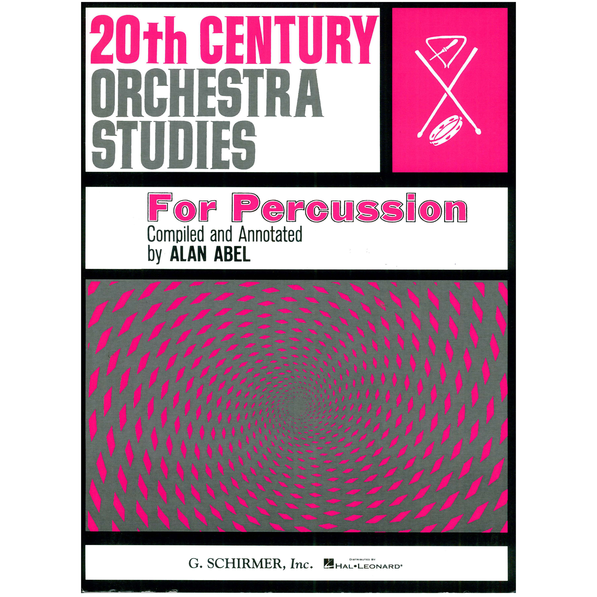 20th Century Orchestra Studies for Percussion by Alan Abel