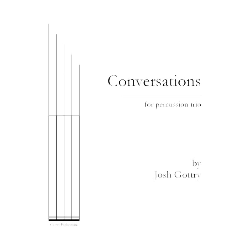 Conversations (Trio) by Josh Gottry