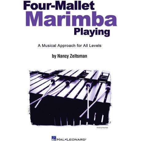 Four Mallet Marimba Playing by Nancy Zeltsman