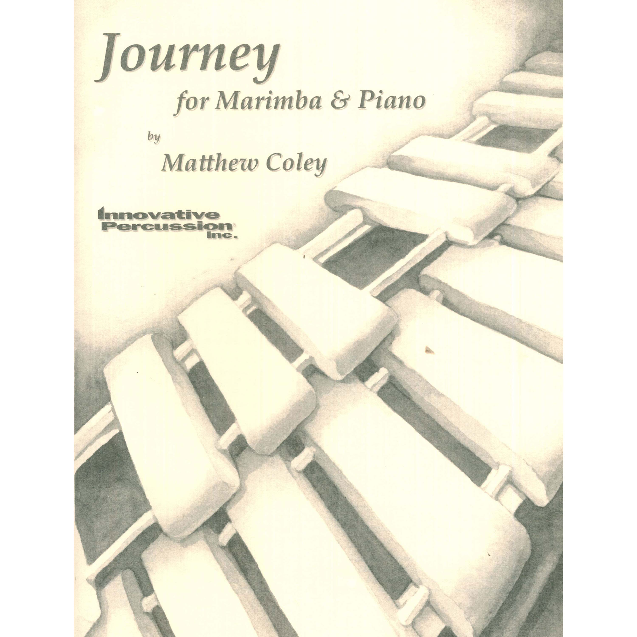 Journey for Marimba & Piano by Matthew Coley