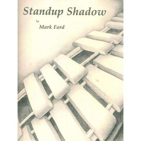 Standup Shadow by Mark Ford