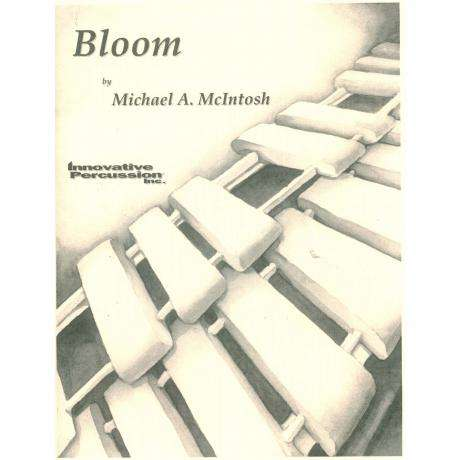 Bloom by Michael A. McIntosh