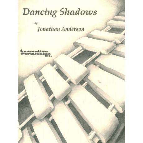 Dancing Shadows by Jonathan Anderson