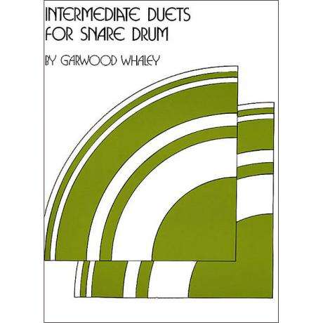 Intermediate Duets for Snare Drum by Garwood Whaley