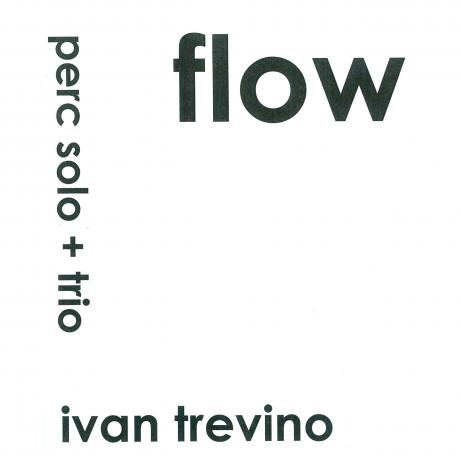 Flow by Ivan Trevino