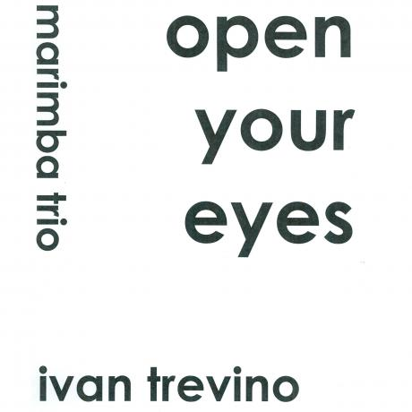 Open Your Eyes by Ivan Trevino