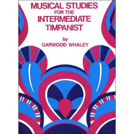 Musical Studies for Intermediate Timpani by Garwood Whaley