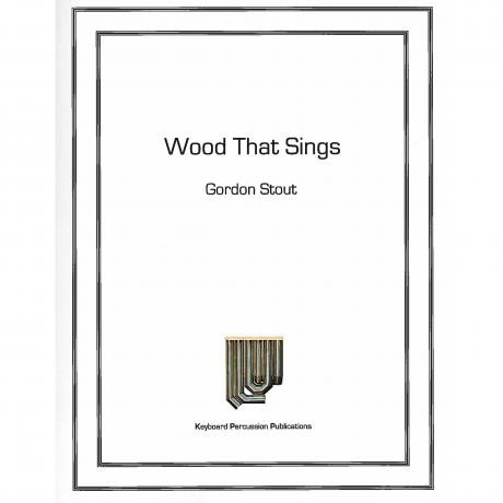 Wood That Sings by Gordon Stout