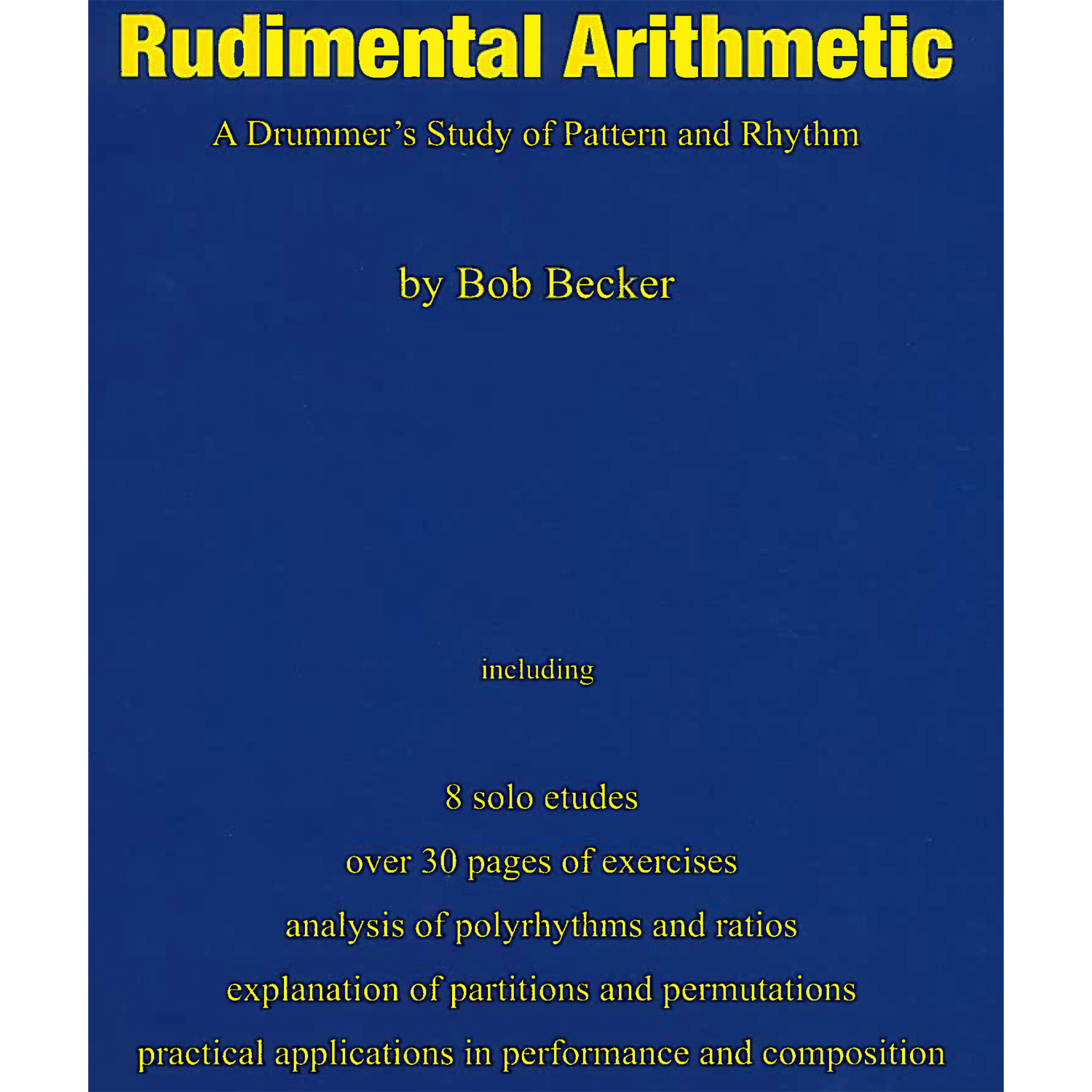 Rudimental Arithmetic by Bob Becker