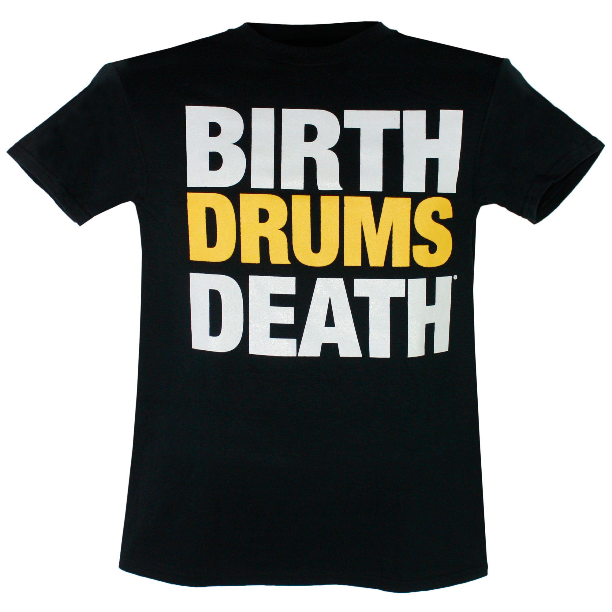 Lone Star Percussion Birth, Drums, Death Drummer T-Shirt (Words)