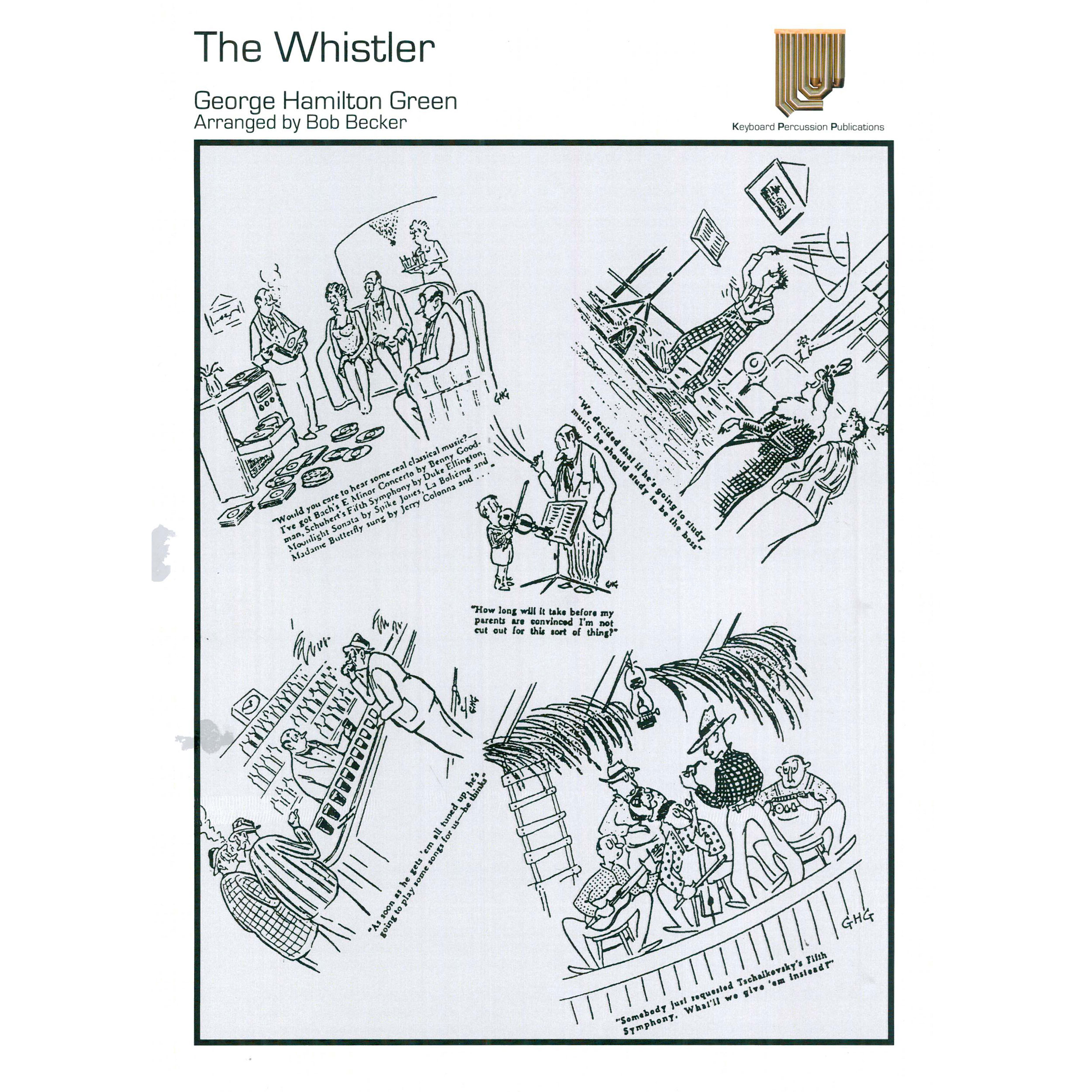 The Whistler by George Hamilton Green arr. Bob Becker