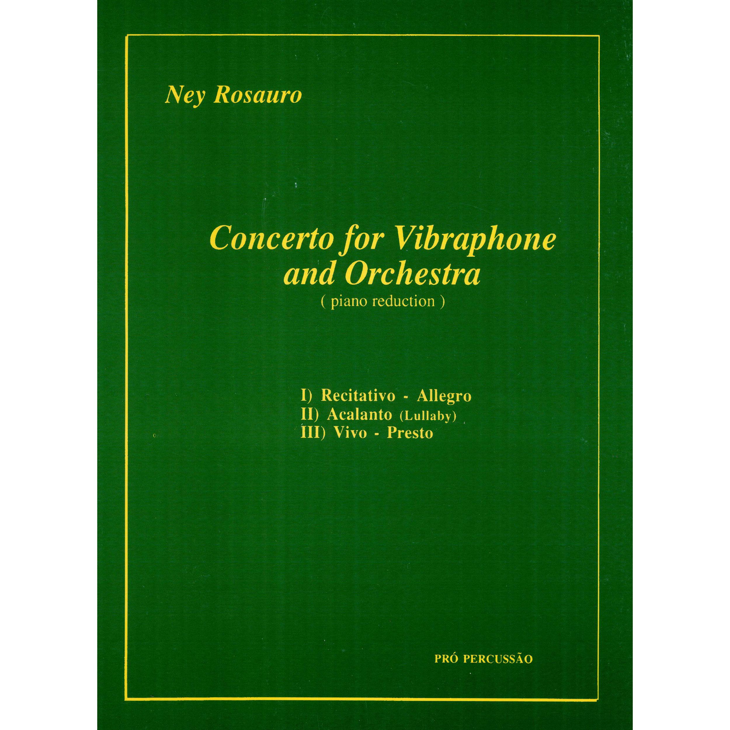 Concerto for Vibraphone and Orchestra (Piano Reduction) by Ney Rosauro