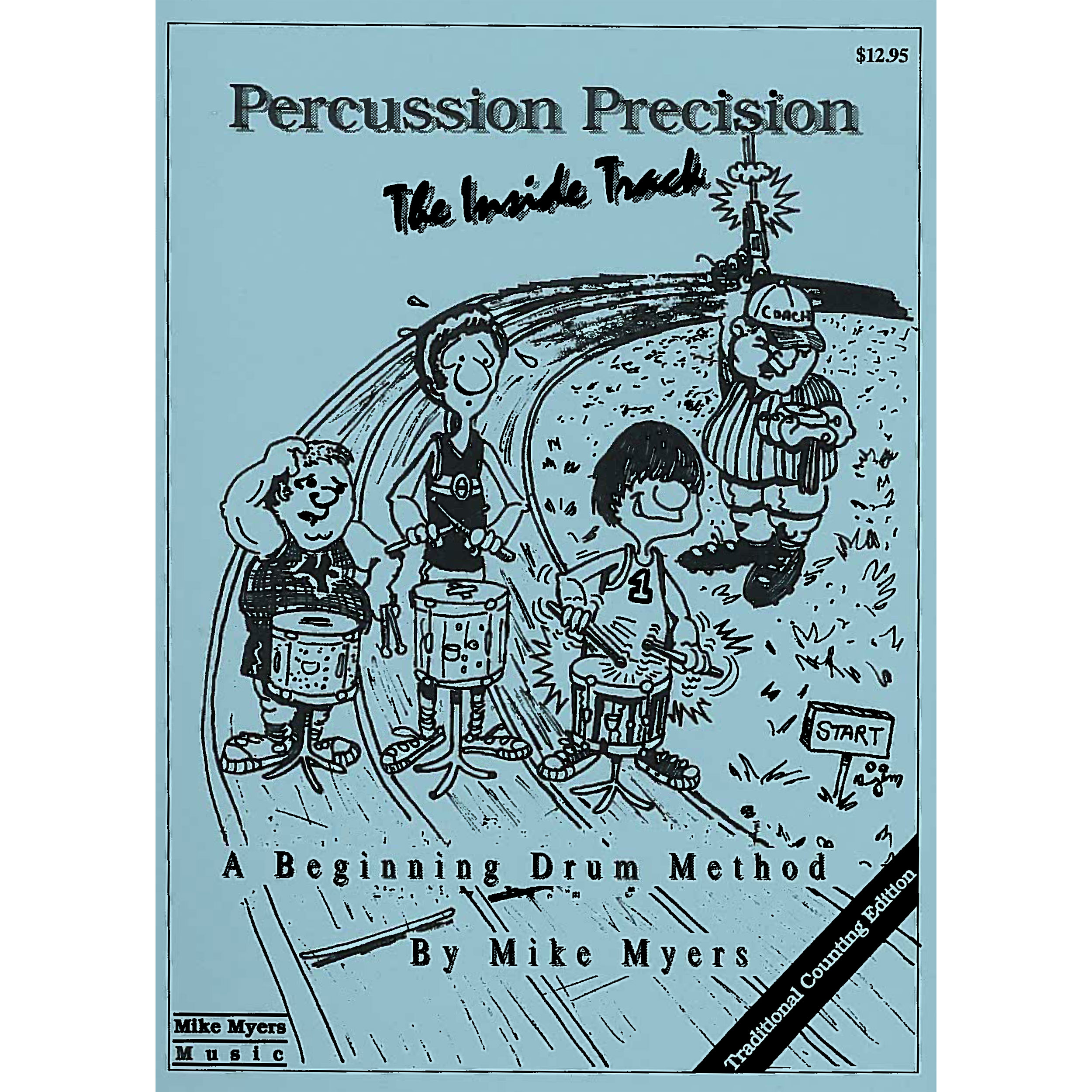 Percussion Precision: The Inside Track by Mike Myers (Traditional Counting)