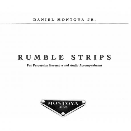 Rumble Strips by Daniel Montoya, Jr.