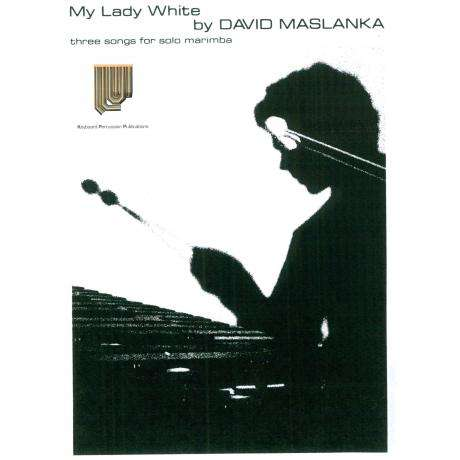 My Lady White by David Maslanka