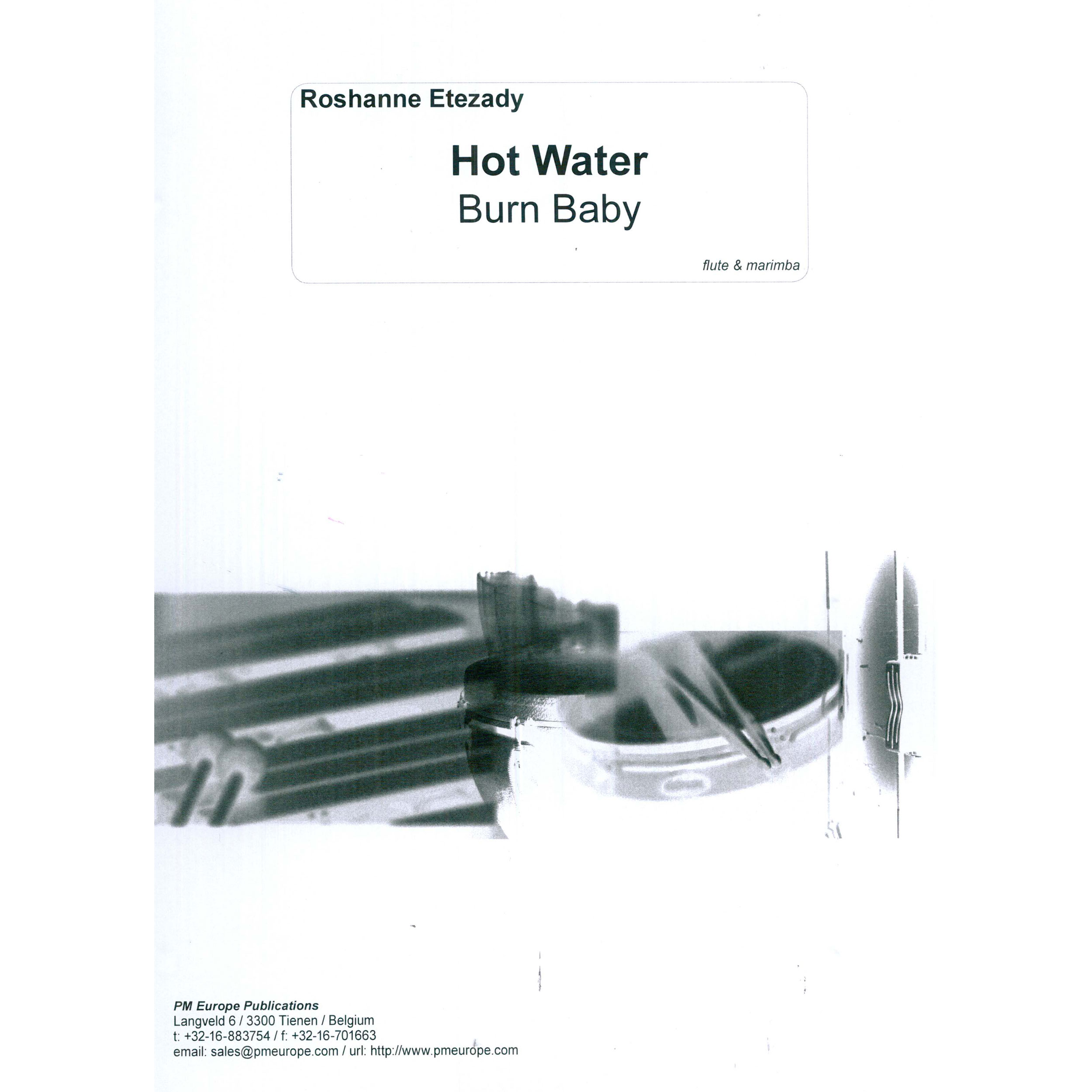 Hot Water, Burn Baby by Roshanne Etezady