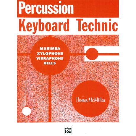 Percussion Keyboard Technic by Thomas McMillan