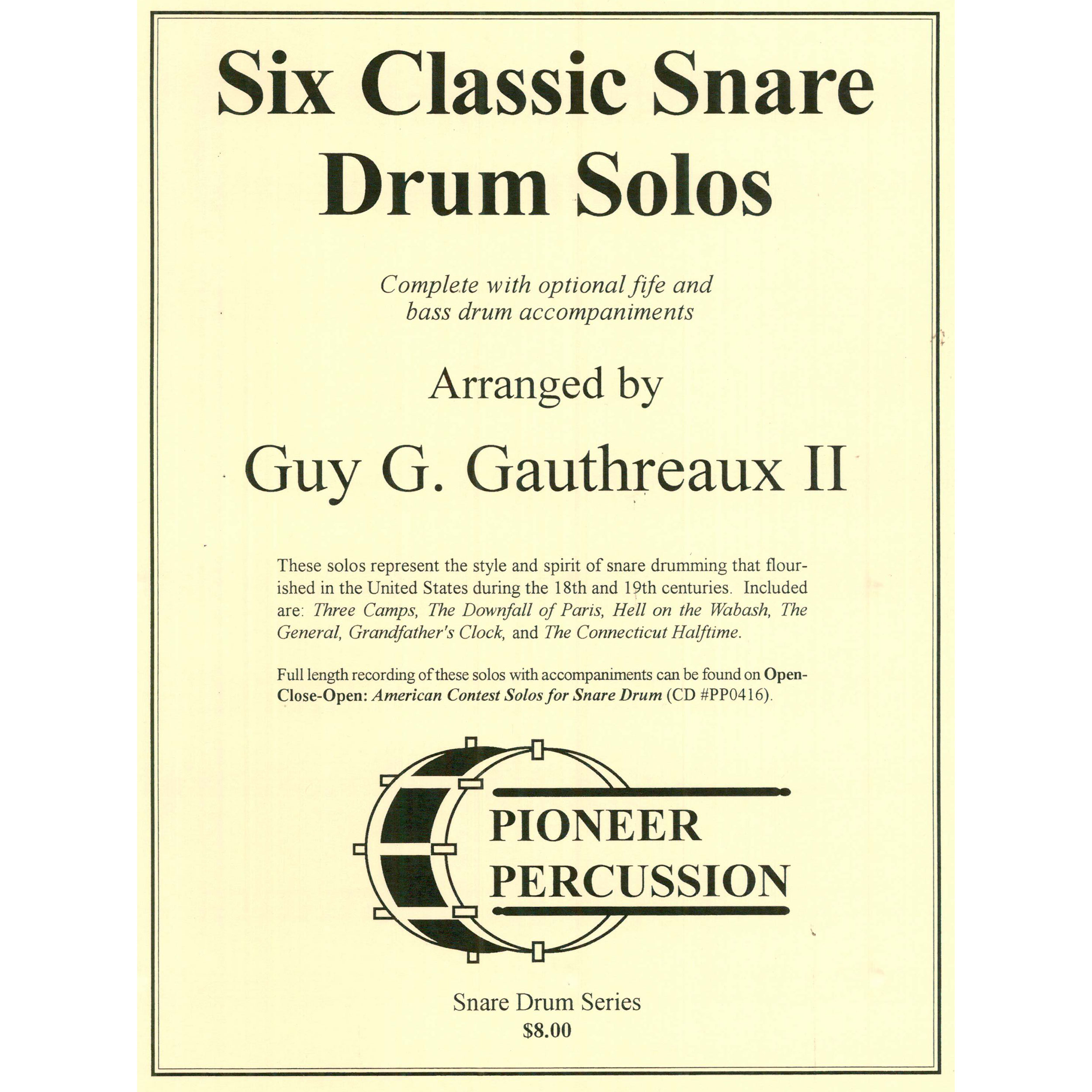 Six Classic Snare Drum Solos arr. Guy G. Gauthreaux II