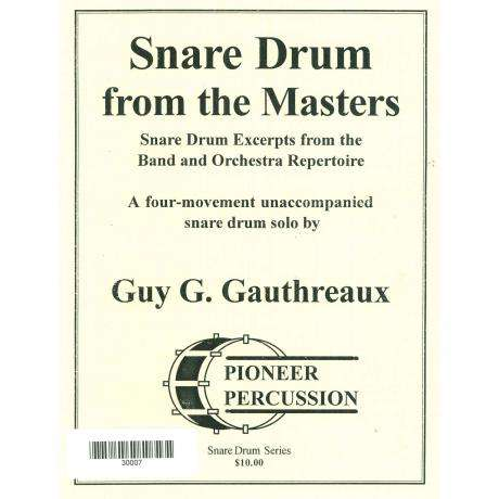 Snare Drum from the Masters by Guy G. Gauthreaux II