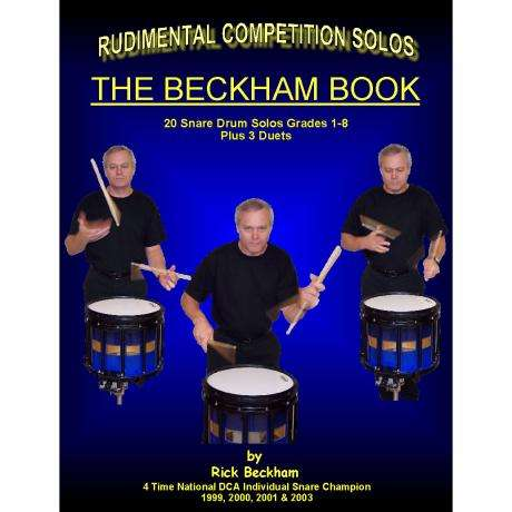 The Beckham Book: Rudimental Competition Solos by Rick Beckham