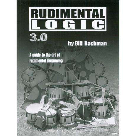 Rudimental Logic by Bill Bachman