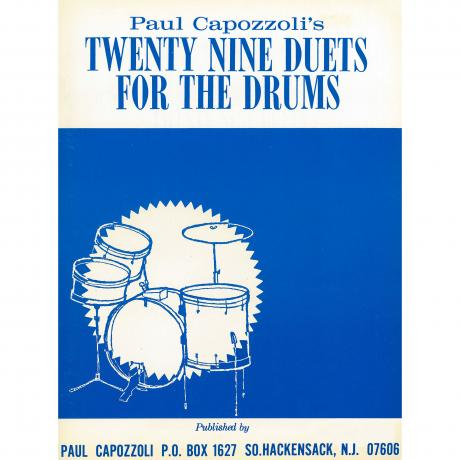 Twenty Nine Duets for the Drums by Paul Capozzoli