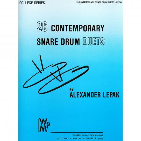 Twenty Six Contemporary Snare Drum Duets by Alexander Lepak