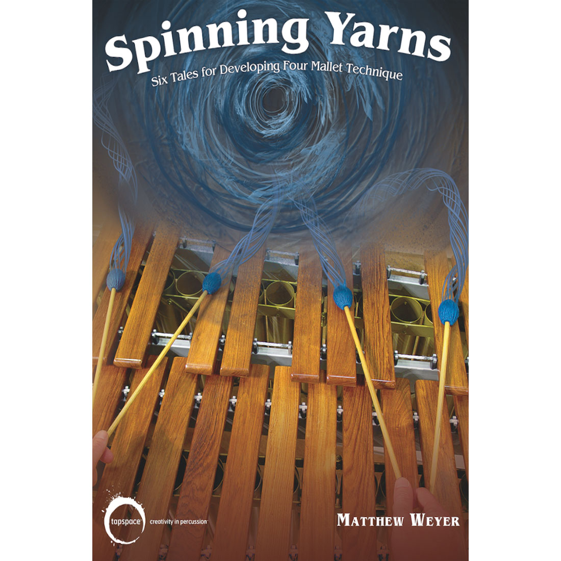 Spinning Yarns by Matthew Weyer