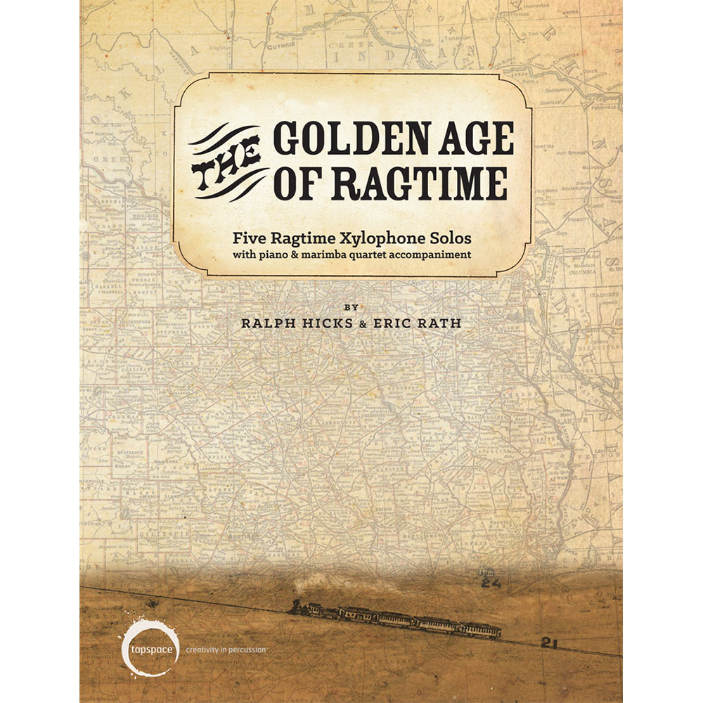 The Golden Age of Ragtime by Ralph Hicks and Eric Rath