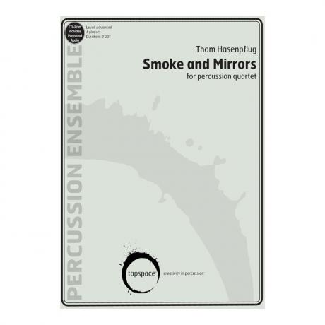 Smoke and Mirrors by Thom Hasenpflug