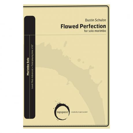 Flawed Perfection by Dustin Schulze