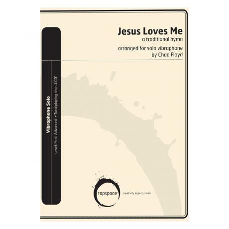 Jesus Loves Me arr. Chad Floyd