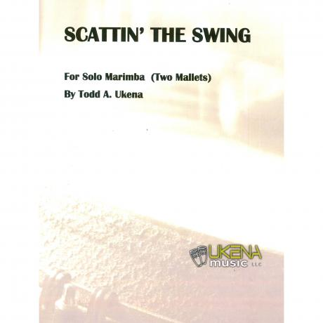 Scattin the Swing by Todd Ukena
